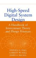 High Speed Digital System Design A Handbook of Interconnect Theory and Design Practices