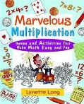Marvelous Multiplication Games and Activities That Make Math Easy and Fun