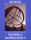 Technical Mathematics, 4th Edition and Technical Mathematics with Calculus, 4th Edition Stud...
