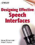 Designing Effective Speech Interfaces