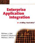 Enterprise Application Integration A Wiley Tech Brief