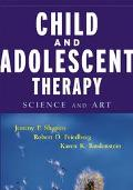 Child and Adolescent Therapy: Science and Art