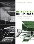 Integrated Buildings The Systems Basis of Architecture