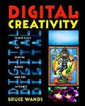 Digital Creativity Techniques for Digital Media and the Internet