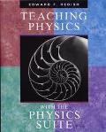 Teaching Physics With the Physics Suite