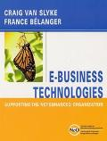 E-Business Technologies Supporting the Net-Enhanced Organization