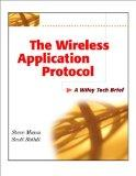 The Wireless Application Protocol (WAP): A Wiley Tech Brief - Steve Mann - Paperback