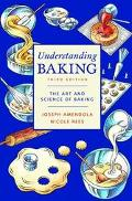 Understanding Baking The Art and Science of Baking