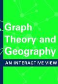 Graph Theory and Geography An Interactive View