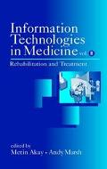 Information Technologies in Medicine Rehabilitation and Treatment