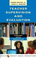 Teacher Supervision and Evaluation Theory into Practice