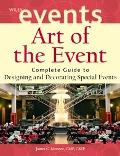 Art of the Event Complete Guide to Designing and Decorating Special events
