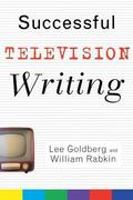 Successful Television Writing Lee Goldberg, William Rabkin