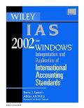 Wiley IAS 2002: Interpretation and Application of International Accounting Standards 2002 (C...