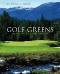 Golf Greens History, Design, And Construction