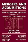 Mergers and Acquisitions Business Strategies for Accountants, 2006 Cumulative Supplement