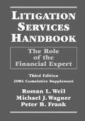 Litigation Services Handbook The Rold of the Financial Expert  2004 Cumulative Supplement