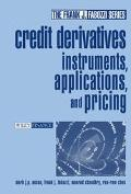 Credit Derivatives Instruments, Applications and Pricing