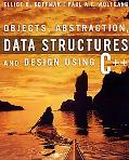 Objects, Absraction, Data Structures And Design Using C++