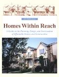 Homes Within Reach A Guide To The Planning, Design And Construction Of Affordable Homes And ...