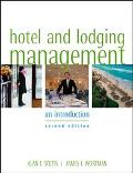 Hotel and Lodging Management An Introduction