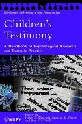 Children's Testimony A Handbook of Psychological Research and Forensic Practice