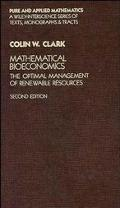 Mathematical Bioeconomics The Optimal Management of Renewable Resources