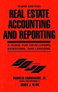 Real Estate Accounting and Reporting A Guide for Developers, Investors, and Lenders