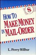 How to Make Money in Mail-Order