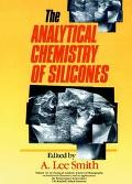 Analytical Chemistry of Silicones