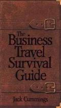 The Business Travel Survival Guide - Jack Cummings - Paperback