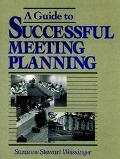 Guide to Successful Meeting Planning
