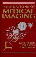 Foundations of Medical Imaging