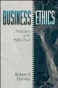 Business Ethics Violations of the Public Trust