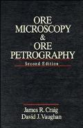Ore Microscopy and Ore Petrography