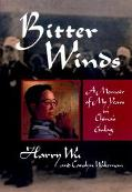 Bitter Winds A Memoir of My Years in China's Gulag