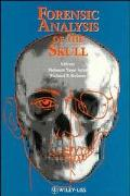 Forensic Analysis of the Skull: Craniofacial Analysis, Reconstruction, and Identification - ...