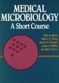 Medical Microbiology A Short Course