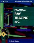 Practical Ray Tracing in C - Craig A. Lindley - Paperback - BOOK&DISK