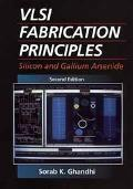 VLSI Fabrication Principles: Silicon and Gallium Arsenide, 2nd Edition