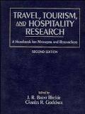 Travel, Tourism, and Hospitality Research A Handbook for Managers and Researchers