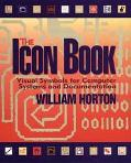 The Icon Book: Visual Symbols for Computer Systems and Documentation