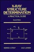 X-Ray Structure Determination A Practical Guide