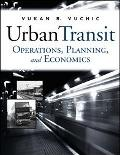 Urban Transit Operations, Planning And Economics