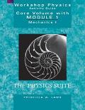 Workshop Physics Activity Guide The Core Vulume with Module 1  Mechanics I  Kinematics and N...