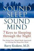 Sound Sleep, Sound Mind 7 Keys to Sleeping Through the Night