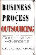 Business Process Outsourcing The Competitive Advantage