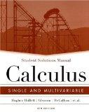Student Solutions Manual to accompany Calculus: Single and Multivariable, 4th Edition