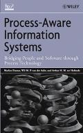 Process-Aware Information Systems Bridging People And Software Through Process Technology
