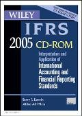 Wiley Ifrs 2005: Interpretation and Application of International Accounting and Financial Re...